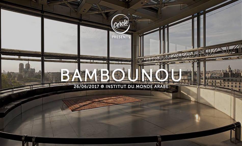 À voir : la techno tribale de Bambounou à l'Institut du Monde Arabe pour Cercle