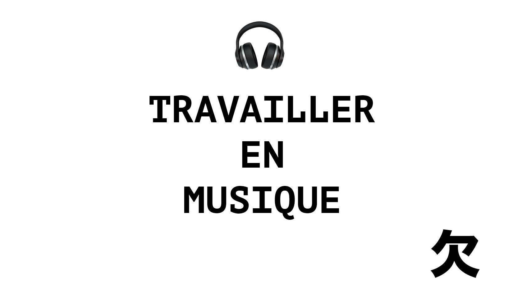 Travailler en musique : la playlist ultime